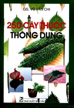 250 Cây Thuốc Thông Dụng