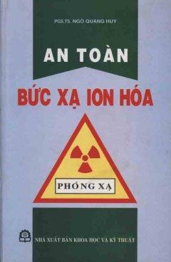 An Toàn Bức Xạ Ion Hoá
