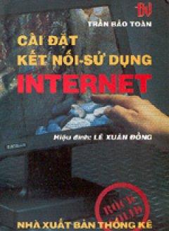 Cài đặt kết nối - sử dụng Internet