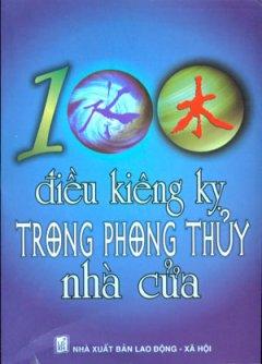 100 Điều Kiêng Kỵ Trong Phong Thuỷ Nhà Cửa