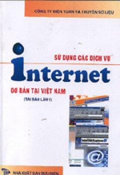 Sử dụng các dịch vụ Internet cơ bản tại VIệt Nam
