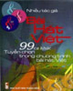 Bài Hát Việt - 99 Ca Khúc Tuyển Chọn Trong Chương Trình Bài Hát Việt 2005
