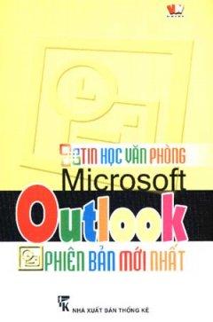 Tin Học Văn Phòng - Microsoft Outlook Phiên Bản Mới Nhất