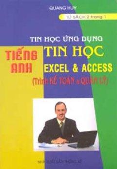 Tin Học Ứng Dụng Tiếng Anh Tin Học Excel Và Access