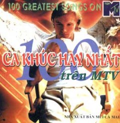 100 Ca khúc Hay Nhất Trên MTV