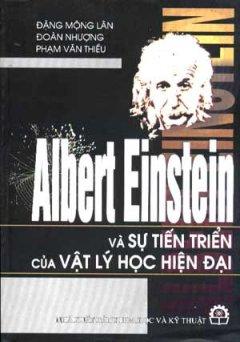Albert Einstein Và Sự Tiến Triển Của Vật Lý Học Hiện Đại