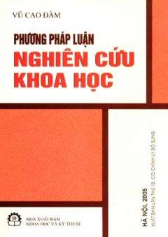 Phương Pháp Luận Nghiên Cứu Khoa Học - Tái bản 11/06/2006