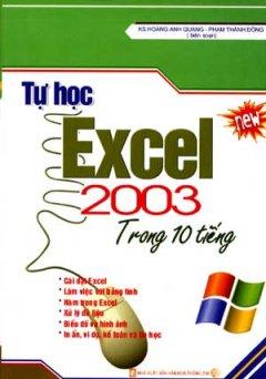 Tự Học Excel 2003 Trong 10 Tiếng - Tái bản 11/06/2006