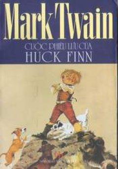 Cuộc phiêu lưu của Huck Finn - Tái bản 2005