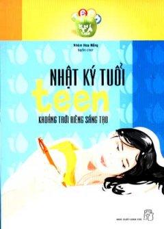 Nhật Ký Tuổi Teen - Khoảng Trời Riêng Sáng Tạo