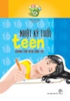 Nhật Ký Tuổi Teen - Tái bản 12/06/2006