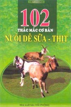 102 Thắc Mắc Cơ Bản  Nuôi Dê Sữa Thịt