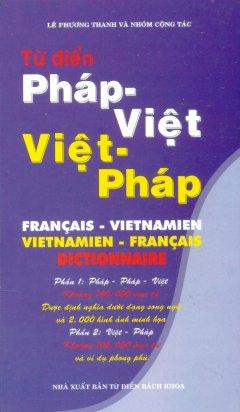 Từ Điển Pháp - Việt, Việt - Pháp - Tái bản 09/2013