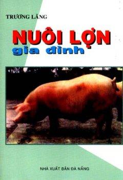 Nuôi Lợn Gia Đình