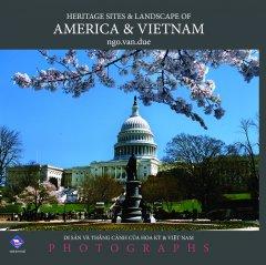 Di Sản Và Thắng Cảnh Của Hoa Kỳ & Việt Nam (Bìa Cứng)