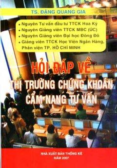 Hỏi Đáp Về Thị Trường Chứng Khoán Cẩm Nang Tư Vấn