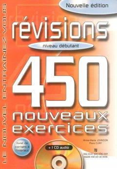 Révisions 450 Nouveaux Exercices - Niveau Débutant (Kèm 1CD)