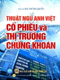 Thuật Ngữ Anh Việt - Cổ Phiếu Và Thị Trường Chứng Khoán