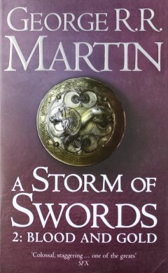 A Storm of Swords, Part 2: Blood and Gold