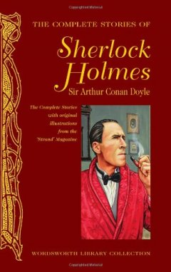 The Complete Stories of Sherlock Holmes