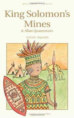 King Solomon's Mines and Allan Quatermain