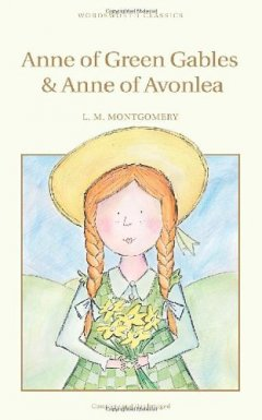 Anne of Green Gables and Anne of Avonlea