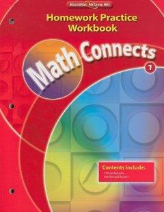 Math Connects Grade 1 : Homework Practice Workbook