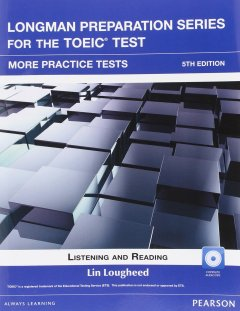 Longman Preparation TOEIC ( 5 Ed.) More practice : Book with Key with Mp3 with itests