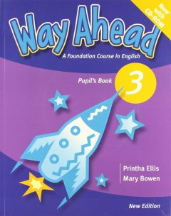 Way Ahead 3: pupil Book with CD-Rom