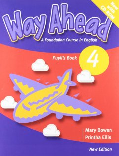 Way Ahead 4: pupil Book with CD-Rom