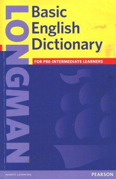 Longman Basic English Dictionary (3 Ed.) (British English): Book