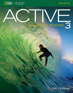 Active Skills For Reading 3 (3 Ed.): Text