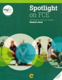 Spotlight on FCE: Student Book with My FCE online