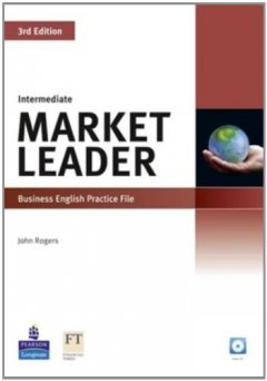 Market Leader ( 3 Ed.) Inter: Practice file with CD