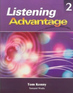 Listening Advantage 2: Student book with Audio CD