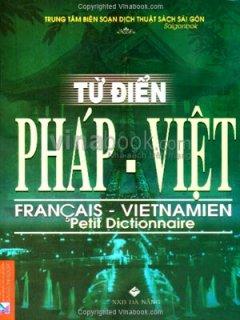 Từ Điển Pháp - Việt - Tái bản 04/07/2007