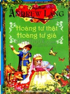 Truyện Cổ Andrew - Hoàng Tử Thật Hoàng Tử Giả