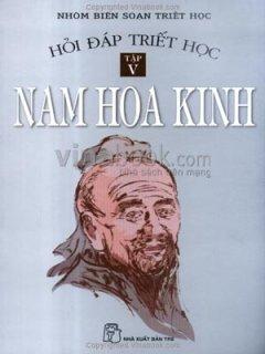 Hỏi Đáp Triết Học Tập 5: Nam Hoa Kinh