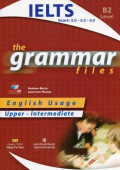 The Grammar Files - Upper-Intermediate (CEF Level B2)