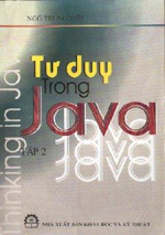 Tư duy trong Java - Tập 1