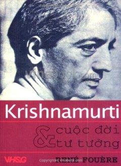 Krishnamurti Và Cuộc Đời Tư Tưởng