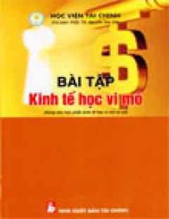 Bài Tập Kinh Tế Học Vi Mô - Tái bản 2007