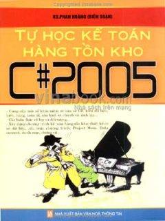 Tự Học Kế Toán Hàng Tồn Kho C#2005