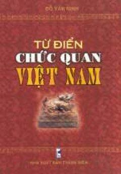 Từ điển chức quan Việt Nam - Tái bản 2002