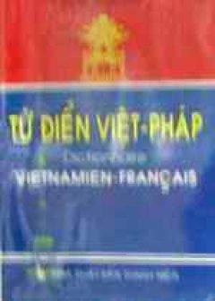 Từ điển Việt - Pháp - Tái bản 2000