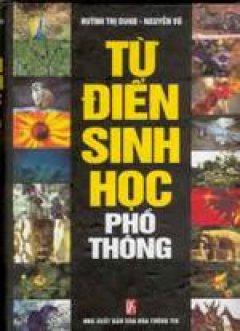 Từ điển sinh học phổ thông - Tái bản 2002