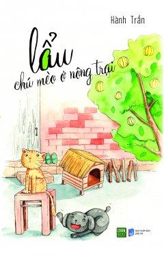 Lẩu - Chú Mèo Ở Nông Trại