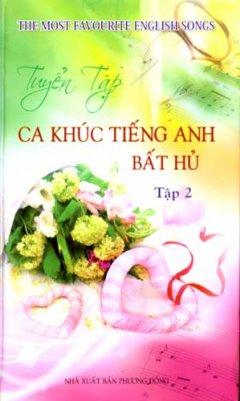 Tuyển Tập Ca Khúc Tiếng Anh Bất Hủ (Tập 2)