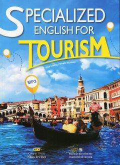 Specialized English For Tourism (Kèm 1 CD)