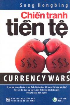 Chiến Tranh Tiền Tệ